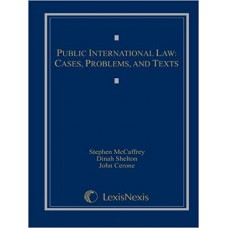 Public International Law: Cases, Problems, and Texts