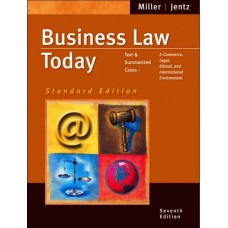 Business Law Today, Standard Edition: Text and Summarized Cases--E-Commerce, Legal, Ethical and International Environment (with Online Research Guide)
