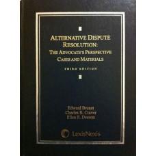 Alternative Dispute Resolution: The Advocate's Perspective