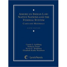 American Indian Law: Native Nations and the Federal System