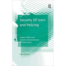 Security Officers and Policing