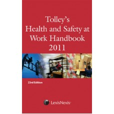 Tolley's Health and Safety at Work Handbook 2011