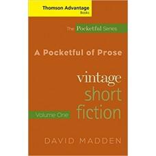 A Pocketful of Prose: Vintage Short Fiction, Volume I