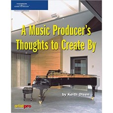 A Music Producer's Thoughts to Create by