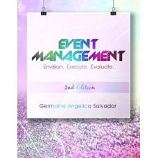 Event Management: Envision. Execute. Evaluate