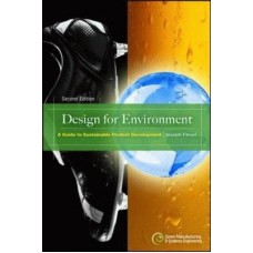 Design for Environment: A Guide to Sustainable Product Devel
