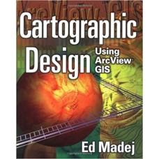 Cartographic Design Using ArcView GIS