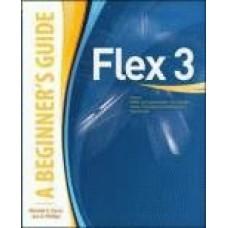 Flex 3: A Beginner's Guide