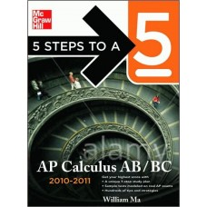 5 Steps to A 5 AP Calculus AB and BC, 2010-2011
