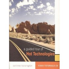 A Guide Tour of Hot Technologies