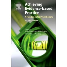 Achieving Evidence-Based Practice: A Handbook for Practitioners