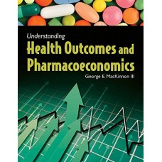 Understanding Health Outcomes and Pharmaeconomics