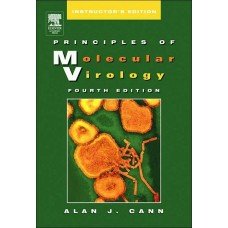 Principles of Molecular Virology (Instructor's Deluxe Edition)