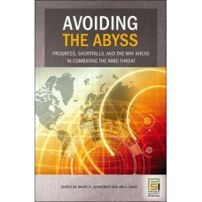 Combating Weapons of Mass Destruction: Avoiding the Abyss