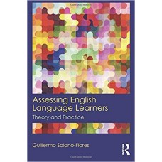Assessing English Language Learners: Theory and Practice