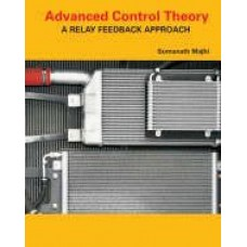Advanced Control Theory: A Relay Feedback Approach