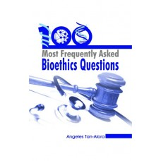 100 Most Frequently Asked Bioethics Questions