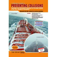 A Mariner's Guide to Preventing Collisions: Convention on the International Regulations for Preventing Collisions at Sea, Inlcuding All Ammendments