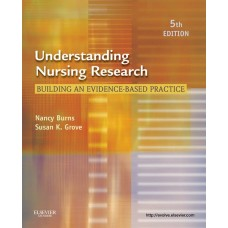 Burns & Grove's Understanding Nursing Research: Building an Evidence-Based Practice (Philippine Adaptation)