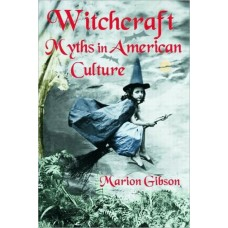 Witchcraft Myths in American Culture