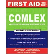 First Aid for the COMLEX: A Student-to-student Guide