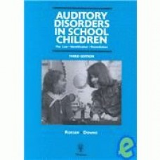 Auditory Disorders in School Children: The Law, Identificati