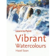 Collins Learn to Paint: Vibrant Watercolours