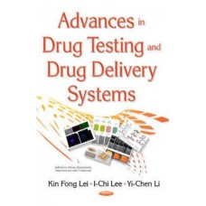 Advances in Drug Testing and Drug Delivery Systems