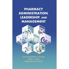 Pharmacy Administration, Leadership, and Management
