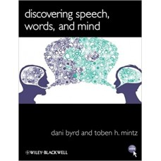Discovering speech, words, and mind