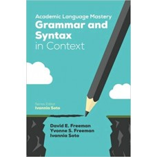 Academic Language Mastery: Grammar and Syntax in Context