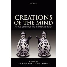 Creations of the mind : theories of artifacts and their representation