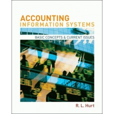 Accounting Information Systems: Basic Concepts & Current Issues