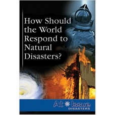 How Should the World Respond to Natural Disasters?