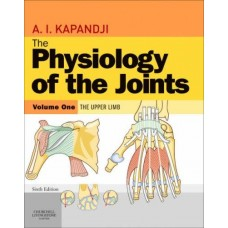 The Physiology of the Joints, Volume 1: Upper Limb