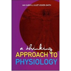A Thinking Approach to Physiology