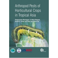 Athropod Pests of Horticultural Crops in Tropical Asia