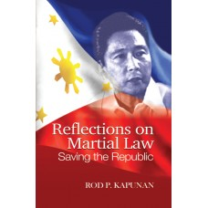 Reflections on Martial Law: Saving The Republic