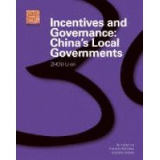 Incentives and Governance: China's Local Governments