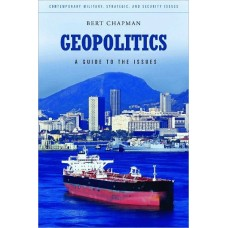 Geopolitics; A Guide to the Issues