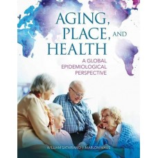 Aging, Place, and Health: A Global Perspective