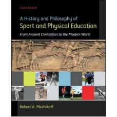 A History and Philosophy of Sport and Physical Education: From Ancient