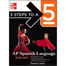 5 Steps to A 5 Ap Spanish Language with MP3 Disk 2010 - 2011