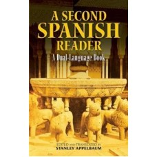 A Second Spanish Reader (A Dual-Language Book)