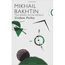 Mikhail Bakhtinz: The Word in the World