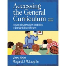 Accessing the General Curriculum: Including Students With Disabilities in Standards-Based Reform
