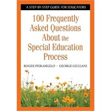 100 Frequently Asked Questions About the Apecial Education Process