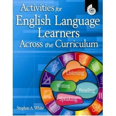 Activities for English Language Learners Across the Curricul