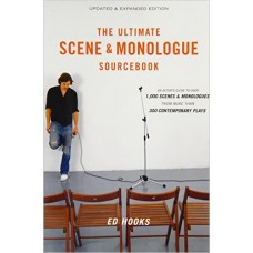 The Ultimate Scene & Monologue Sourcebook: An Actor's Reference to Over 1,000 Monologues and Scenes from More Than 300 Contempor