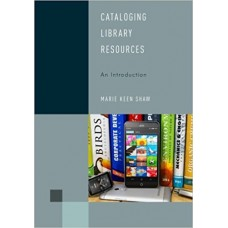 Cataloging Library Resources: An Introduction
